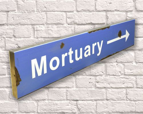 Mortuary Rusty Metal Sign 15cm x 79cm